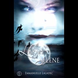 Couverture du livre : Larme Sélène