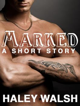 Couverture du livre : Marked: A Short Story