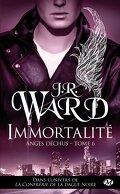 Anges déchus, Tome 6 : Immortalité