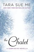 La Soumise, Tome 3,5 : The Chalet