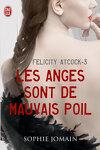 couverture Felicity Atcock, Tome 3 : Les anges sont de mauvais poil