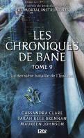 Les Chroniques de Bane, Tome 9 : La dernière bataille de L'Institut