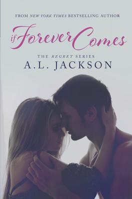 Couverture du livre : The Regret, Tome 2 : If Forever Comes