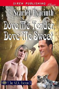 Couverture du livre : The SEX Factor, Tome 3 : Dove Me Tender, Dove Me Sweet