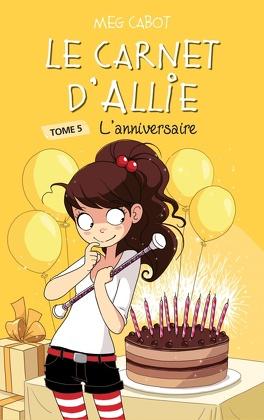 Couverture du livre : Allie Punchie, tome 5 : L'anniversaire