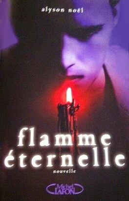 Couverture du livre : Éternels, Tome 0.5 : Flamme éternelle
