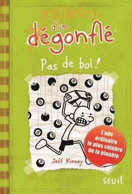 Couverture du livre : Journal d'un dégonflé, Tome 8 : Pas de bol !