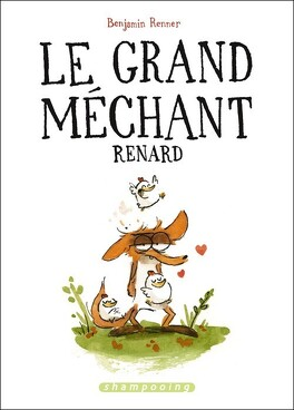 Couverture du livre : Le Grand Méchant Renard