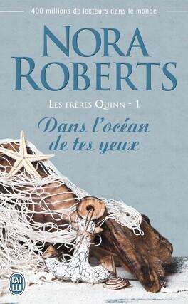 Couverture du livre : Les Frères Quinn, Tome 1 : Dans l'océan de tes yeux