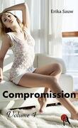 Compromission : Volume 1