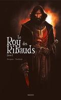 Le roy des Ribauds, Livre 1
