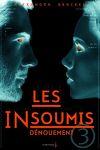 couverture Les Insoumis, Tome 3 : Dénouement