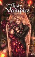 My Lady Vampire, tome 3 : Sonnez l'hallali