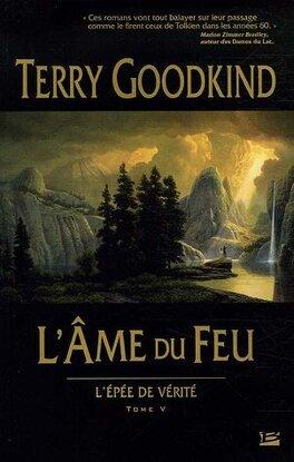 Couverture du livre : L'Épée de Vérité, tome 5 : L'Âme du Feu