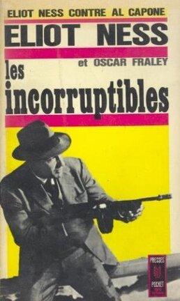 Couverture du livre : Les incorruptibles