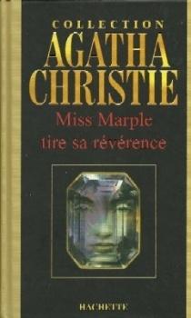 Couverture du livre : Miss Marple tire sa révérence