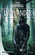 Le Cycle de Drenaï : Waylander