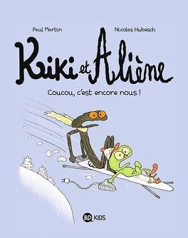 Couverture du livre : Kiki et Aliène, tome 2 : Coucou , c'est encore nous !