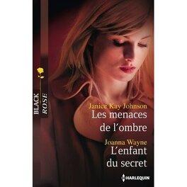 Couverture du livre : Les menaces de l'ombre / L'enfant du secret