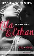 Ella et Micha, Tome 4 : La tentation de Lila et Ethan