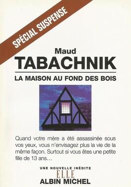 Couverture du livre : La Maison au fond des bois