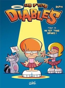 Couverture du livre : Les P'tits Diables, Tome 18 : On est tous sœurs !