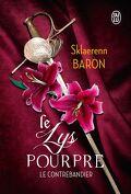 Le Lys Pourpre, Tome 1 : Le Contrebandier