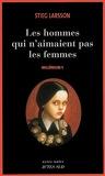 Millénium, Tome 1 : Les hommes qui n'aimaient pas les femmes