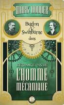 Burton & Swinburne, Tome 2 : L'Étrange Cas de l'Homme Mécanique