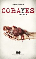 Cobayes, Tome 3 : Yannick