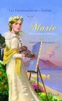 Les Demoiselles de l'Empire, Tome 4 : Marie à la lumiere de Naples