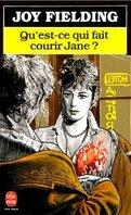 Qu'est-ce qui fait courir Jane?
