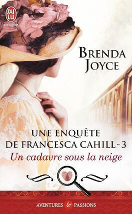 Couverture du livre : Une enquête de Francesca Cahill, tome 3 : Un cadavre sous la neige