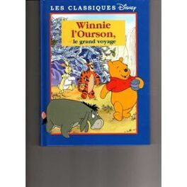 Winnie L Ourson Le Grand Voyage Livre De Walt Disney
