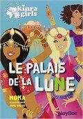 Les Kinra Girls, tome 13 : Le palais de la lune