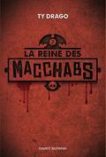 Les Macchabs, Tome 2 : La Reine des Macchabs