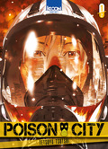 Poison City, Tome 1