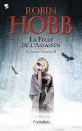 Le Fou et l'Assassin, tome 2 : La Fille de l'Assassin