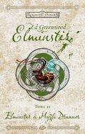 Les Royaumes oubliés - La séquence d'Elminster, Tome 2 : Elminster à Myth Drannor