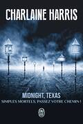Midnight, Texas Tome 1 : Simples mortels, passez votre chemin !