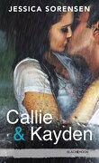 Callie & Kayden, Tome 1 : Coïncidence