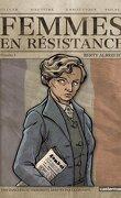 Femmes en résistance, Numéro 3 : Berty Albrecht