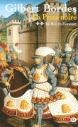 La peste noire, tome 2 : Le roi chiffonnier