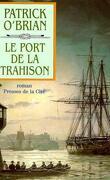 Le Port De La Trahison