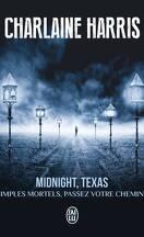 Midnight, Texas Tome 1 : Simples mortels, passez votre chemin !