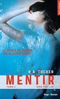Ten Tiny Breaths, Tome 2 : Mentir
