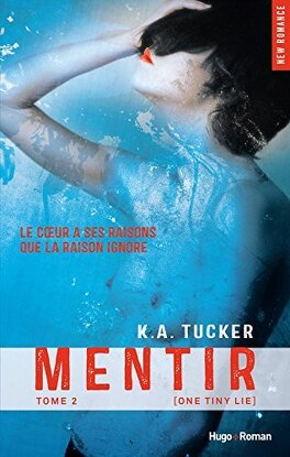 Couverture du livre : Ten Tiny Breaths, Tome 2 : Mentir