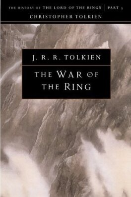 Couverture du livre : The History of The Lord of the Rings, tome 3 : The War of the Ring