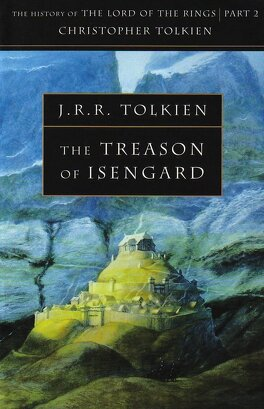 Couverture du livre : The History of The Lord of the Rings, tome 2 : The Treason of Isengard