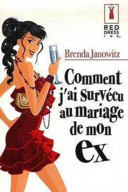 Couverture du livre : Comment j'ai survécu au mariage de mon ex